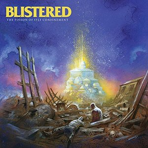 BLISTERED ´the poison of self confinement´ LP