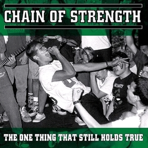 CHAIN OF STRENGTH ´The Only Thing that Still Holds True´ [LP]