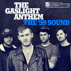 THE GASLIGHT ANTHEM ´The ´59 Sound´ [LP]