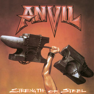 Anvil - Strength Of Steel (Re-Release)