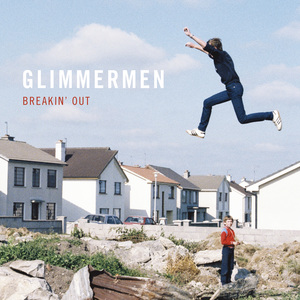 Glimmermen - Breakin' Out