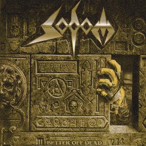 Sodom - Better Off Dead