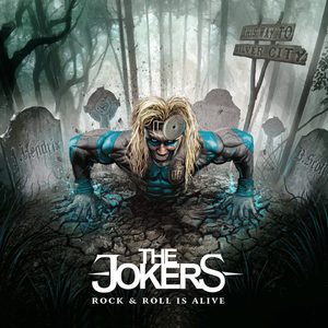 The Jokers - Rock & Roll Is Alive