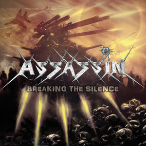 Assassin - Breaking the Silence