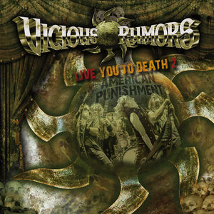 Vicious Rumors - Live You To Death 2 - American Punishment
