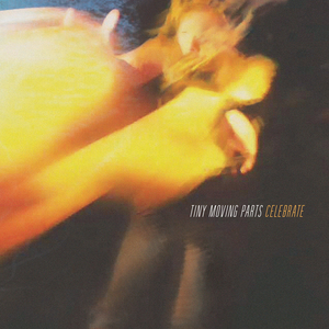Tiny Moving Parts - Celebrate LP