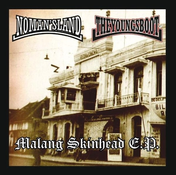 No Man's Land / The Youngsboot- Malang Skinhead E.P.