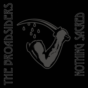 The Broadsiders - Nothing Sacred EP