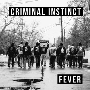 Criminal Instinct 'Fever'