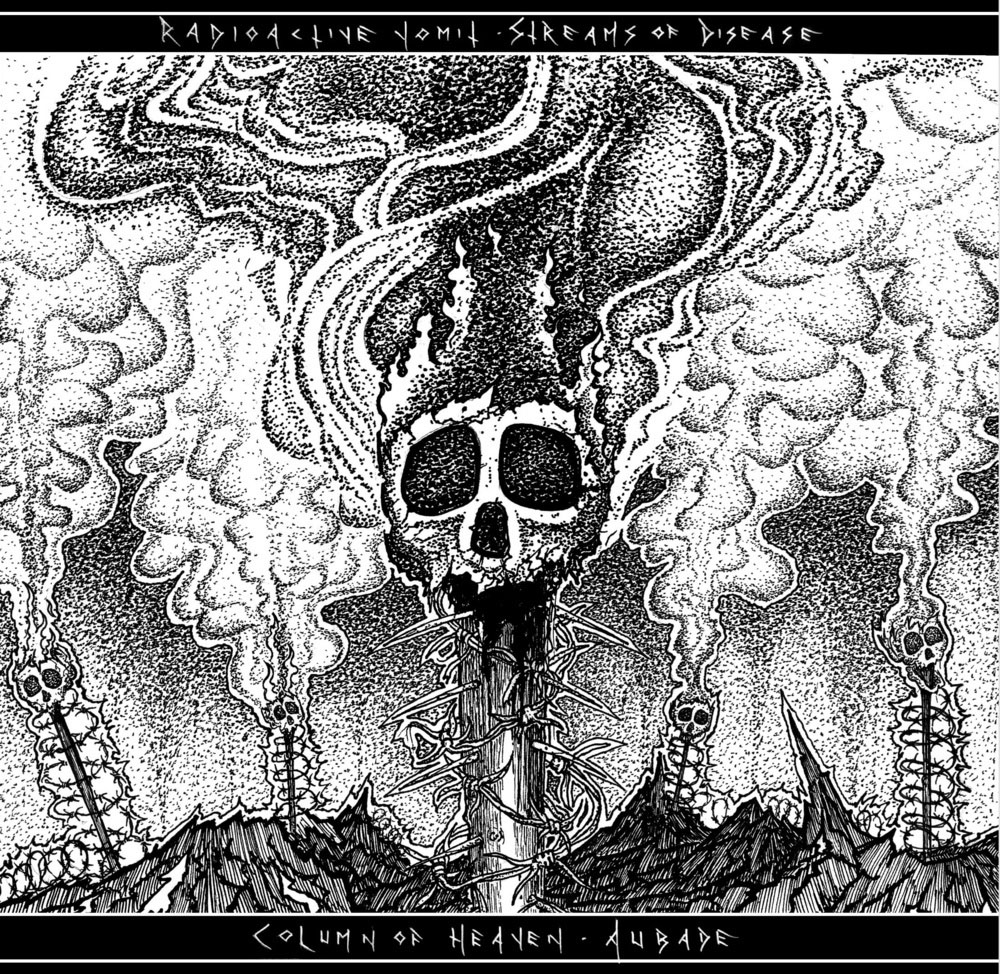 Column of Heaven / Radioactive Vomit split