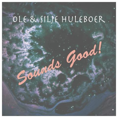 Ole og Silje Huleboer - Sounds good (vinyl)