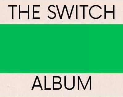 The Switch - The Switch Album (vinyl)