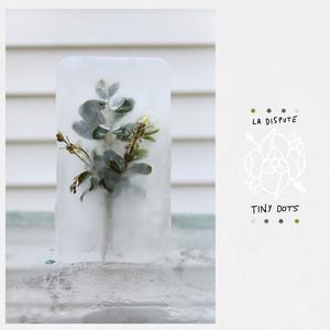 Tiny Dots LP