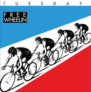 Tuesday - Freewheelin LP