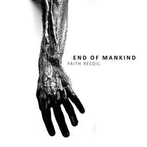 [ON SALE] END OF MANKIND 'Fait Recoil' LP