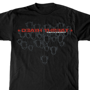 Death Threat 'Peace & Security' T-Shirt