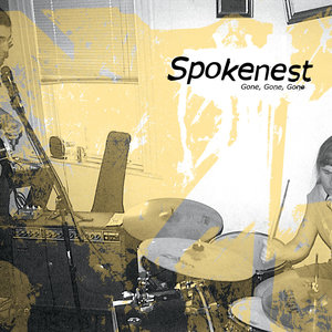 Spokenest - Gone, Gone Gone LP