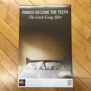 Pianos Become The Teeth - The Lack Long After poster