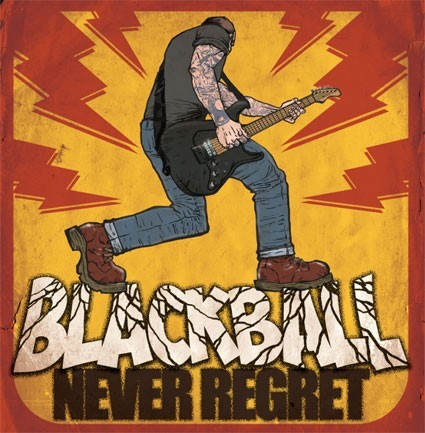 Black Ball - Never Regret  (LP or DIGIPAK)