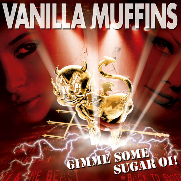 Vanilla Muffins - Gimme Some Sugar Oi! (LP OR DIGIPAK)
