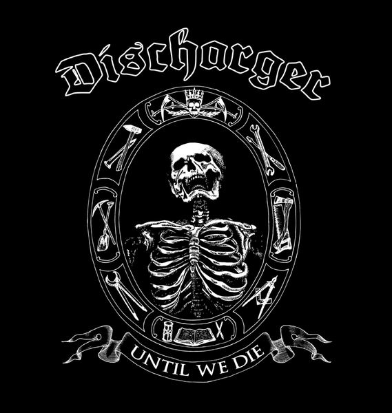 Discharger - Until We Die LP