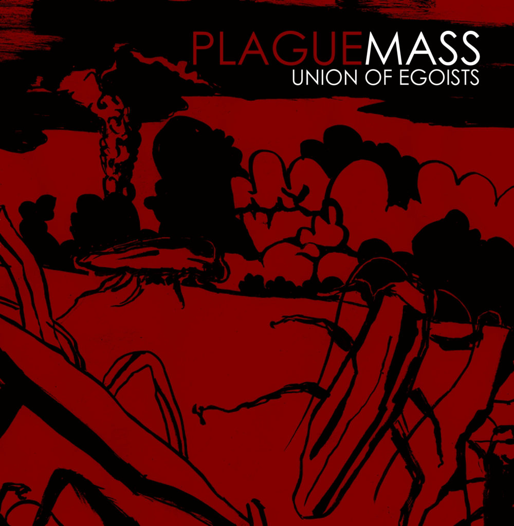 Plague Mass - Union Of Egoists LP