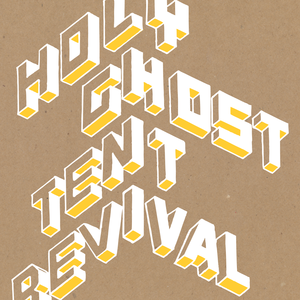 Holy Ghost Tent Revival - Benefit Series, Vol. 3
