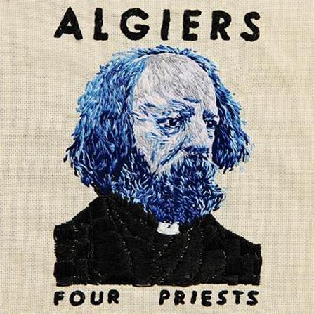 Algiers - Four Priests