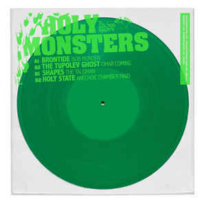 The Tupolev Ghost / Shapes / Holy State / Brontide - Holy Monsters (compilation)