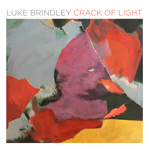 Luke Brindley / Crack of Light