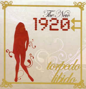 The New 1920 - Torpedo Libido