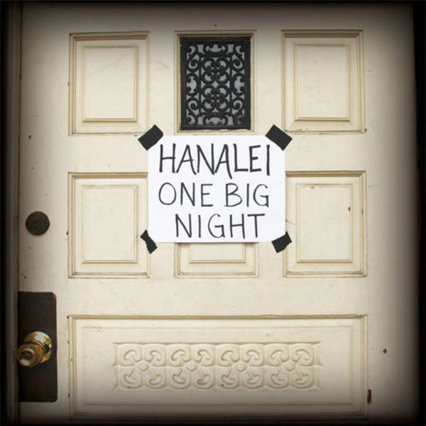 Hanalei - One Big Night