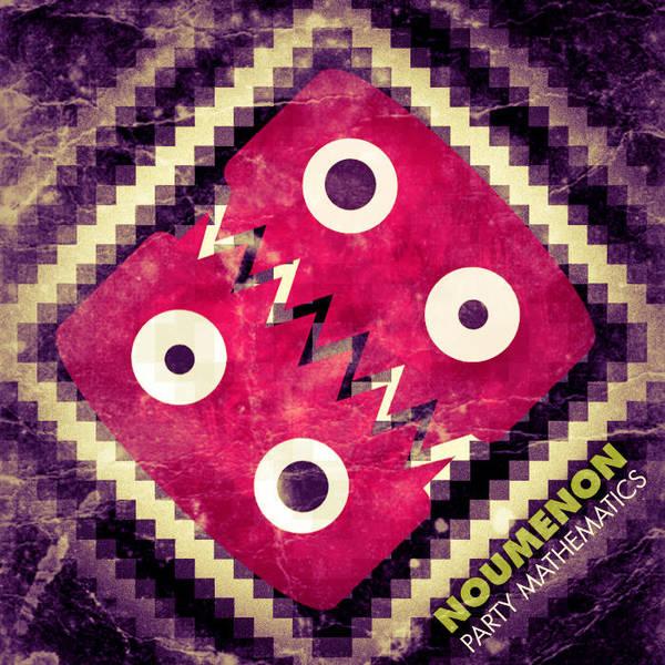 Noumenon - Party Mathletics EP