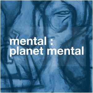 Mental - Planet Mental CD