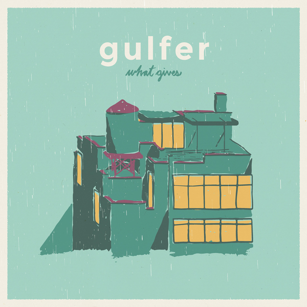 Gulfer - What Gives LP - PRE-ORDER