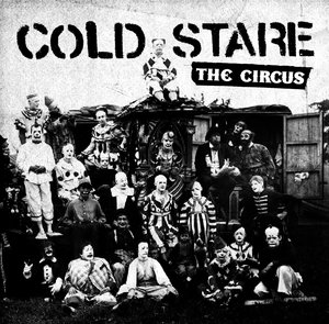 COLD STARE ´The Circus´ [7