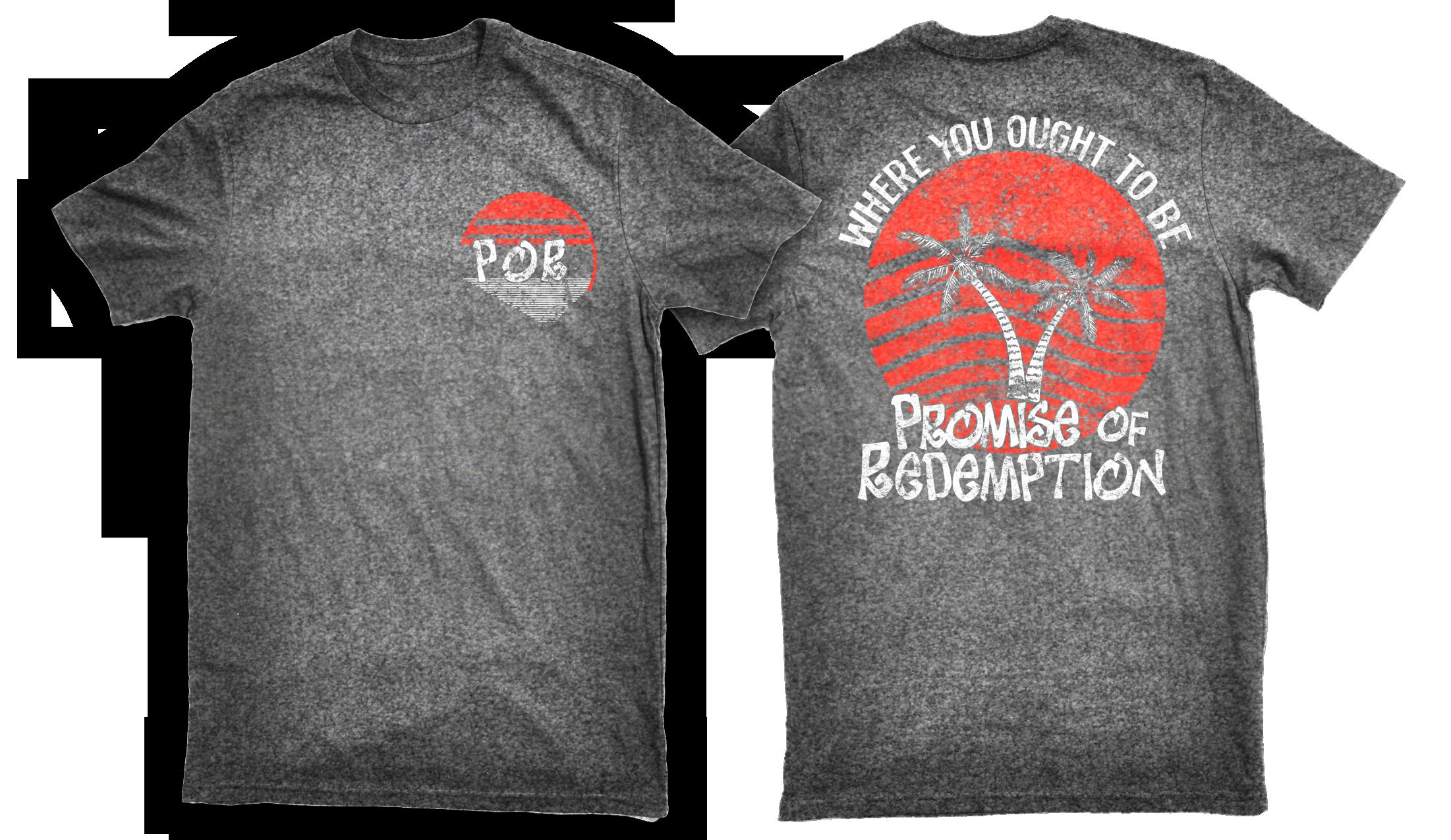 POR - Where You Ought To Be - T-Shirt