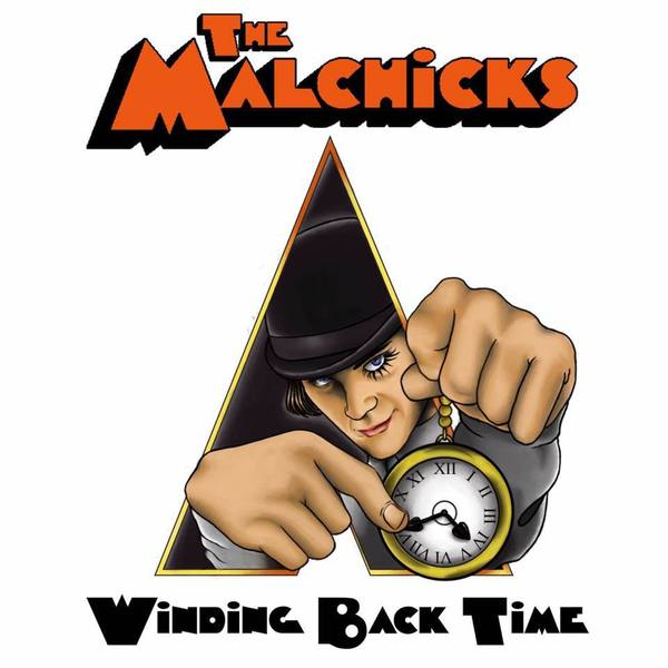 The Malchicks - Winding Back Time E.P.  (Ships 8/6/16)