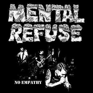 MENTAL REFUSE ´no empathy´ 7