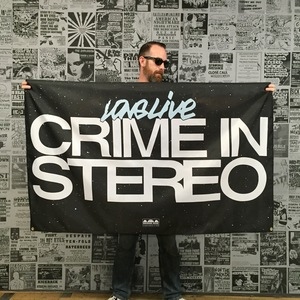 Crime In Stereo 'Long Live' Banner