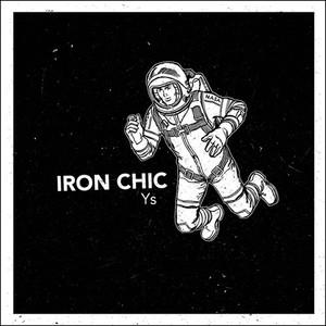 Iron Chic - Ys 7