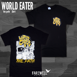 WORLD EATER ´the path´ Shirt