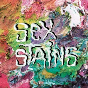 Sex Stains - s/t LP