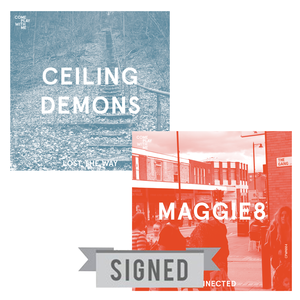 SIGNED CPWM004 Maggie8 'Connected' / Ceiling Demons 'Lost The Way'
