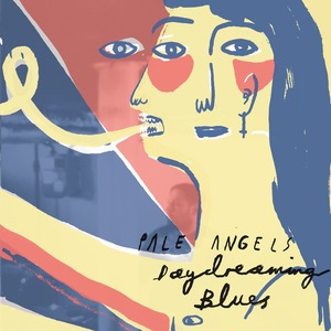 Pale Angels - Daydreaming Blues LP