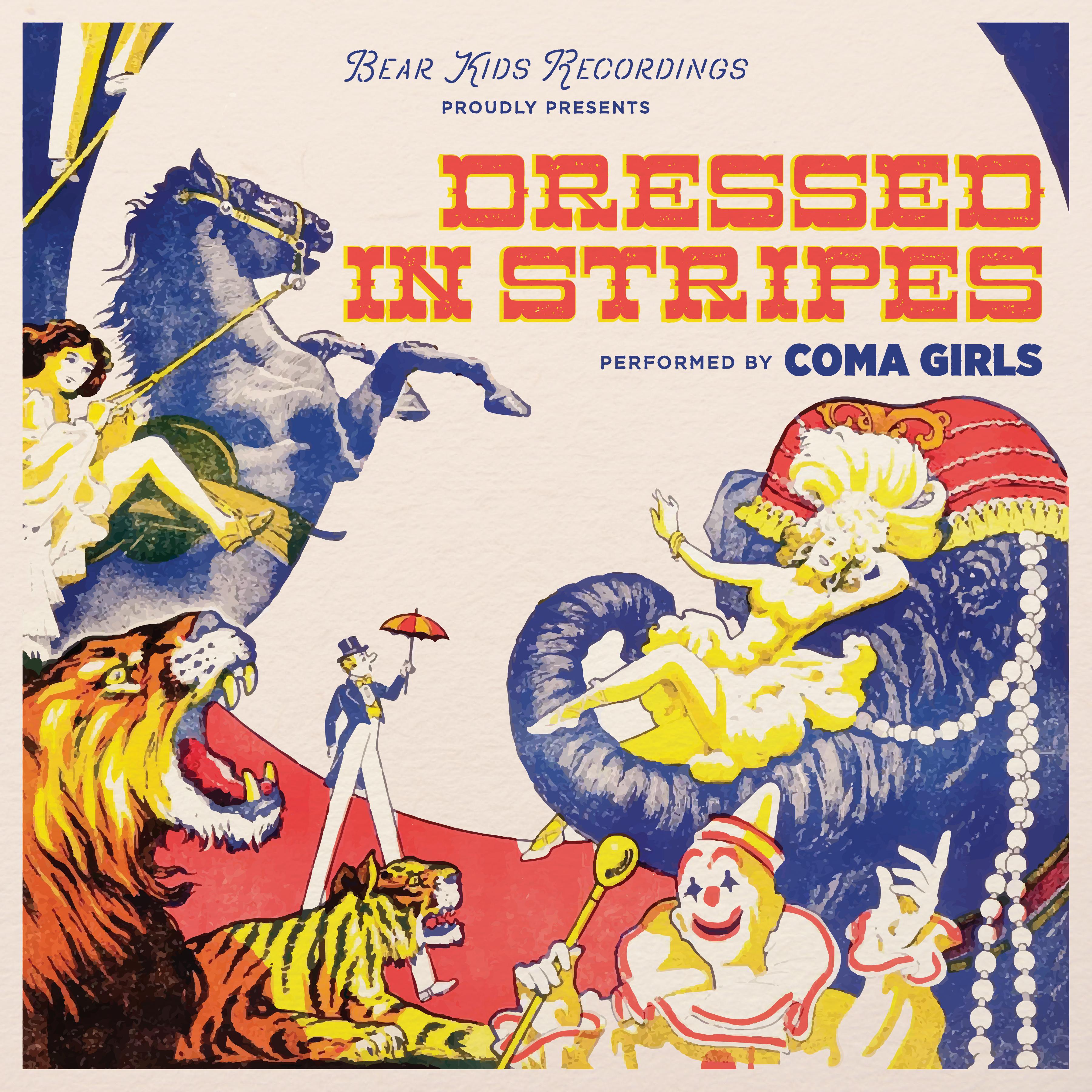 Coma Girls - <em>Dressed In Stripes</em>
