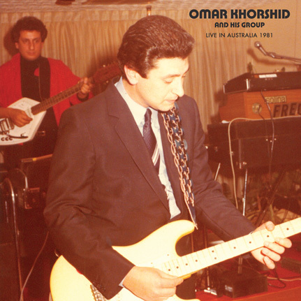 Omar Khorshid and his Group: Live in Australia 1981