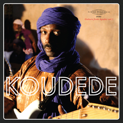 Koudede: Guitars from Agadez Vol. 7