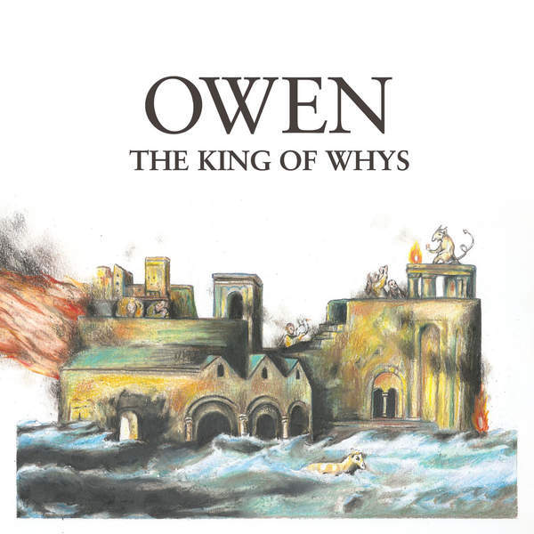 Owen - The King of Whys LP