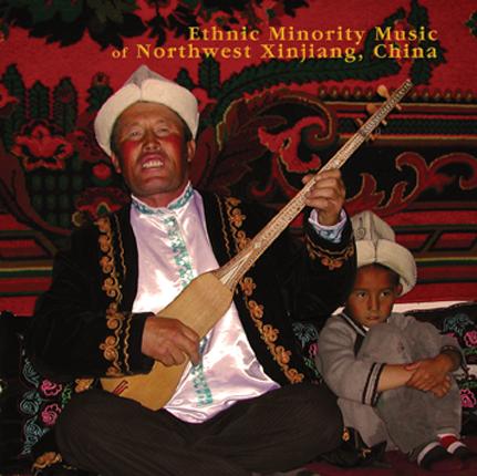 Ethnic Minority Music of Northwest Xinjiang (China)